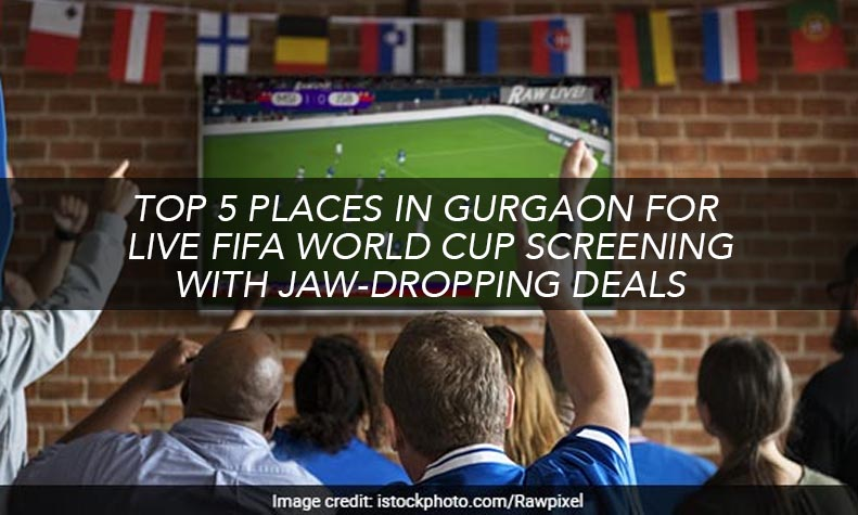 best-deals-fifa-world-cup-gurgaon