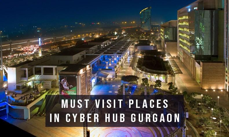 must-visit-places-cyber-hub-gurgaon